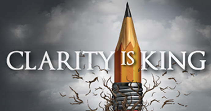 Creativity is Key…But Clarity is King